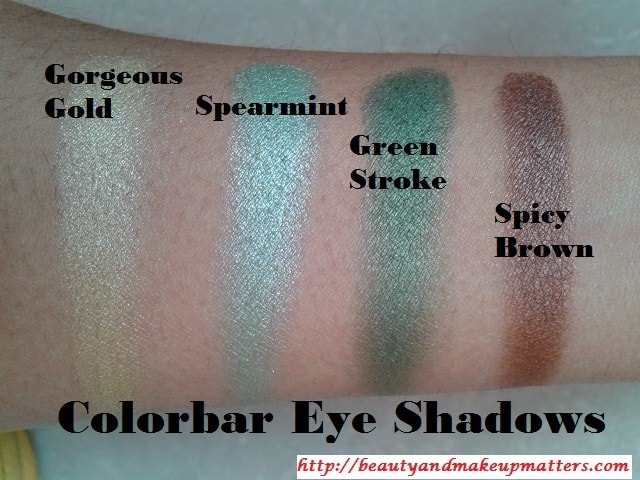 Swatches-of-Colorbar-Eye-Shadow-in-SpicyBrown-GreenStroke-Spearmint-and-GorgeousGold