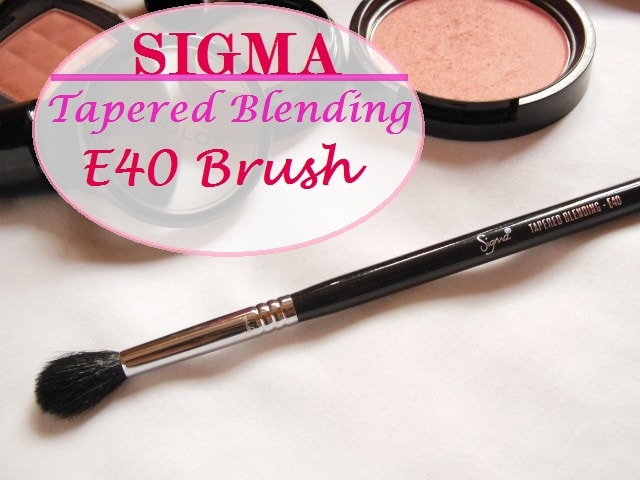 Sigma Eye Makeup Tapered Blending E40 Brush Review - Copy