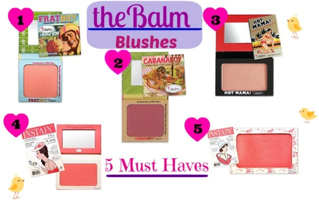 5 Must Have TheBalm Blushers