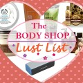 The Body Shop Lust List