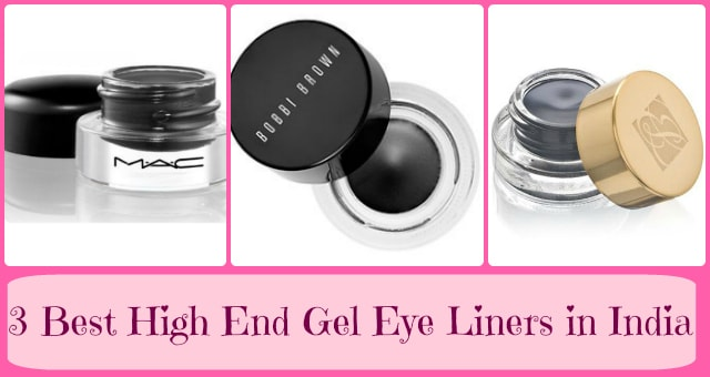 Best High End Gel Eye Liners In India