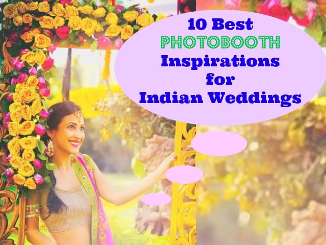 10-best-photobooth-inspirations-for-indian-wedding