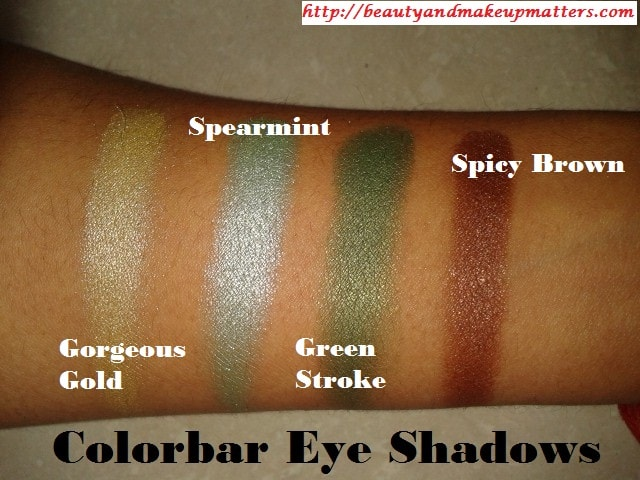 Colorbar-Eye-Shadow-Swatches-Of-SpicyBrown-GreenStroke-Spearmint-GorgeousGold