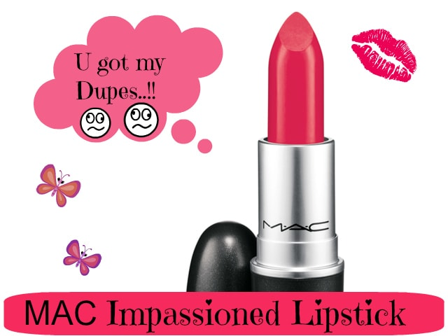 Dupe Discovered - MAC Impassioned Lipstick
