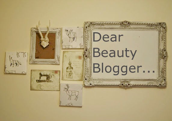 Dear Beauty Blogger