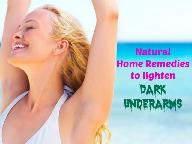 Best Natural Home Remedies to Lighten Dark Underarms